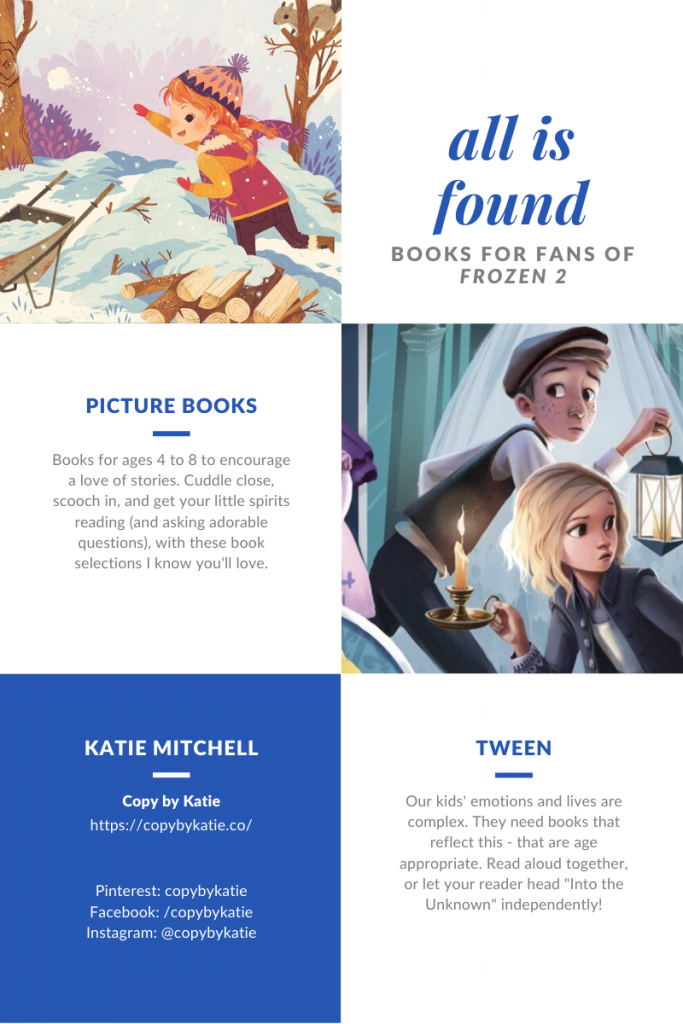 books for fans of frozen 2, all is found, picture books, tween books