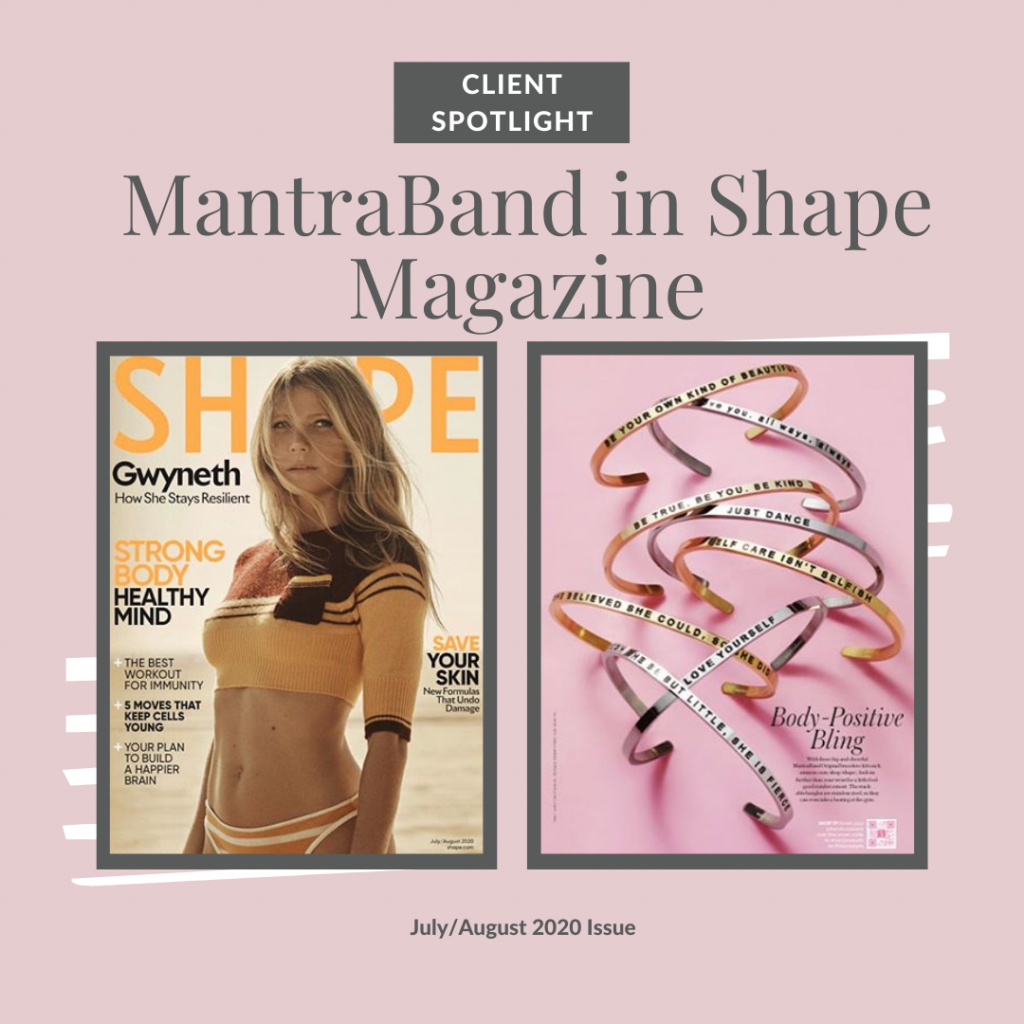 client spotlight, MantraBand, Shape Magazine, July/August 2020
