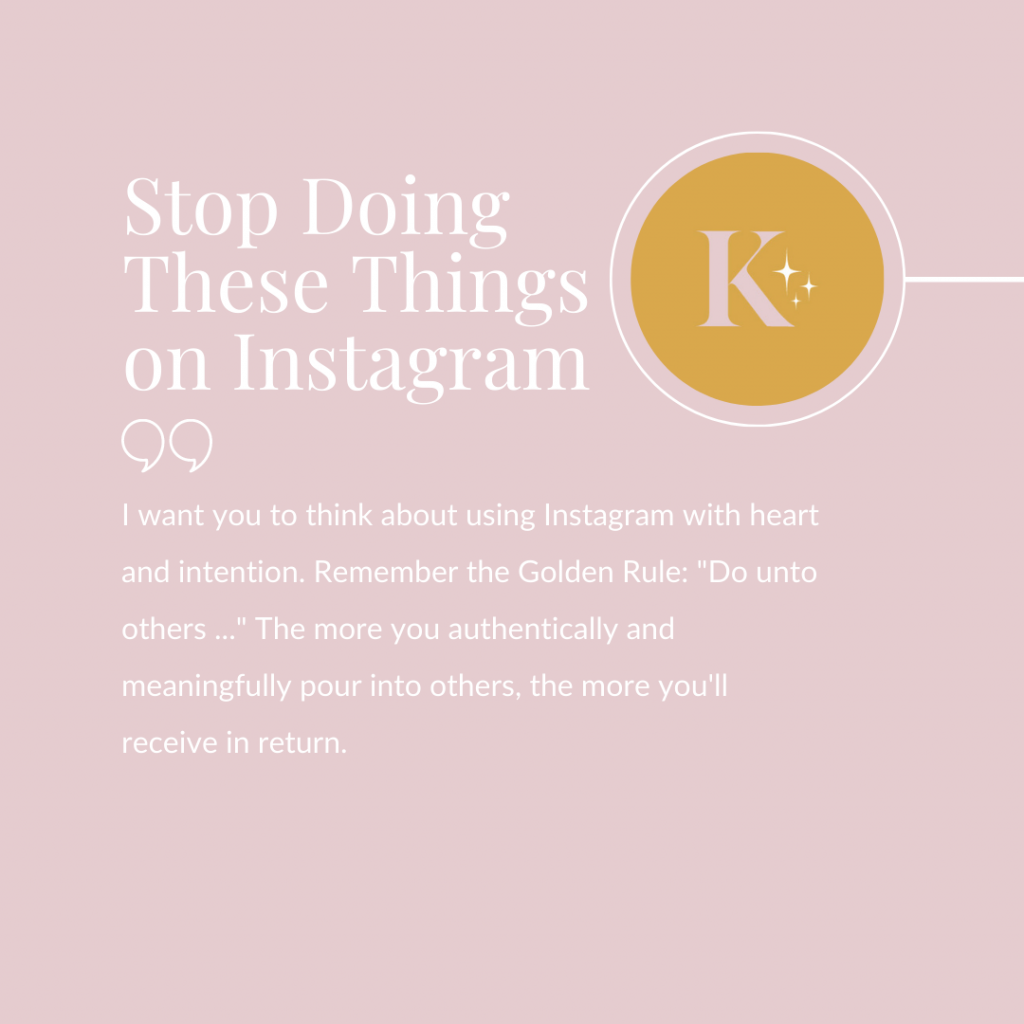 Stop Doing These Things on Instagram headline written in Playfair Display with outlined quotation marks and a quotation from the Copy by Katie blog written in white Lato font below, Copy by Katie Facebook profile icon in a circle