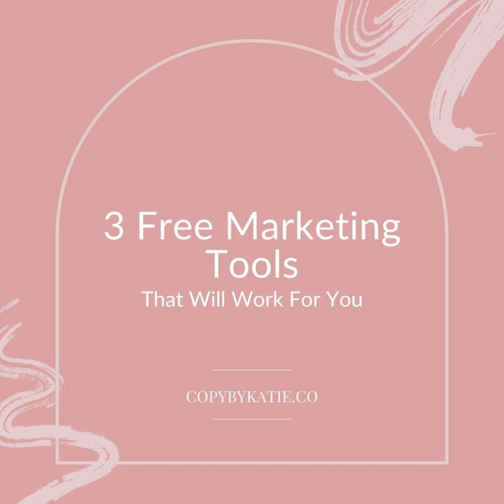 3 Free Marketing Tools That Will Work For You, copybykatie.com, minimal Instagram post